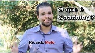 O que é Coaching? - Palestra Completa com Ricardo Melo
