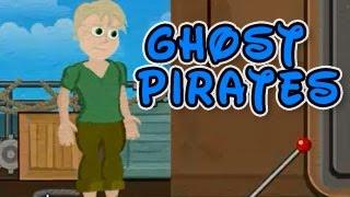 Ghost Pirates Walkthrough