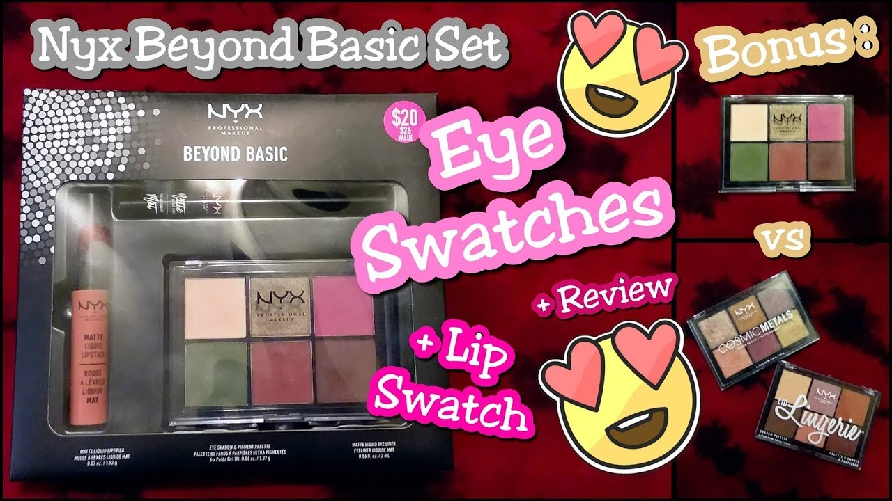 3b7a140f69a Nyx Beyond Basic Set LIVE SWATCHES All Products + Review!! The Beauty Saghah