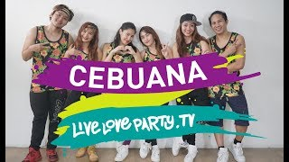 Cebuana | Live Love Party™ | Dance Fitness | PinoyPop