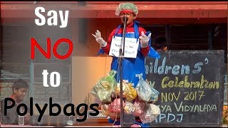 Say 'No' to Poly Bags- Fancy Dress Competition - Childrens' Day 2017