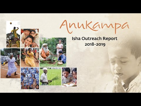 Anukampa: Isha Outreach 2018-19 Year in Review