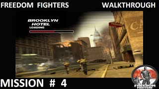Freedom Fighters 1 - Walkthrough - Mission 4 -