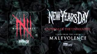 New Years Day - Anthem of the Unwanted (Official Audio)