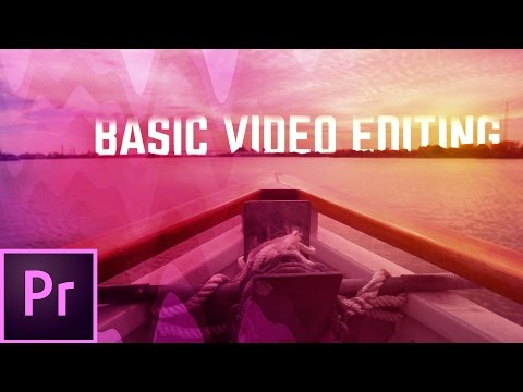 The Basics of Video Editing w/ Premiere Pro CC 🔥📽