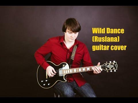 Wild Dance (Ruslana) electric guitar cover by Nikolay Shirokov