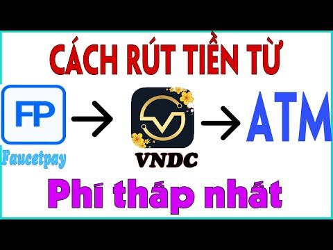 Hướng dẫn rút tiền ví Faucetpay về VNDC và tài khoản ngân hàng mất ít phí nhất 2021