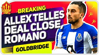 Romano! Telles Deal Getting Close! Man Utd Transfer News