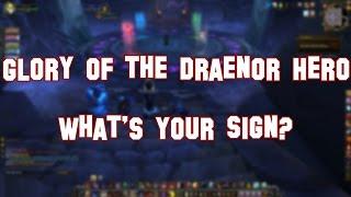 Warlords of Draenor (Gameplay) - Glory of the Draenor Hero - What