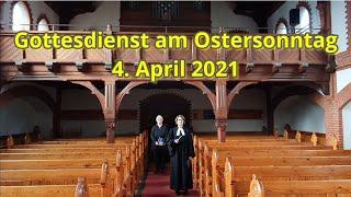 Gottesdienst am Ostersonntag 4. April 2021 Kirchengemeinde Stockelsdorf