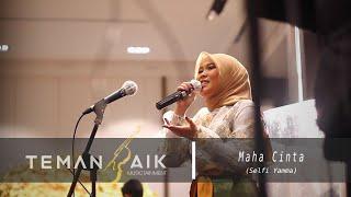 Maha Cinta - Selfi Yamma (live perform feat TemanBaik Musictainment)