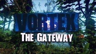 VORTEX: THE GATEWAY #001: Überleben auf einem fremden Planeten | Let