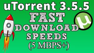 How to Speed up uTorrent 3.5.5 (Build 45341) (5 MBPS)