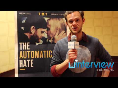 Joseph Cross On 'The Automatic Hate,' Adelaide Clemens