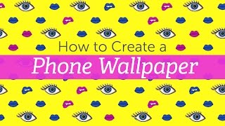 How to Create a Phone Wallpaper With PicsArt