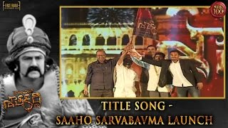 Title Song Saaho Sarvabavma Launch Gautamiputra Satakarni Audio Launch  A Film By Krish