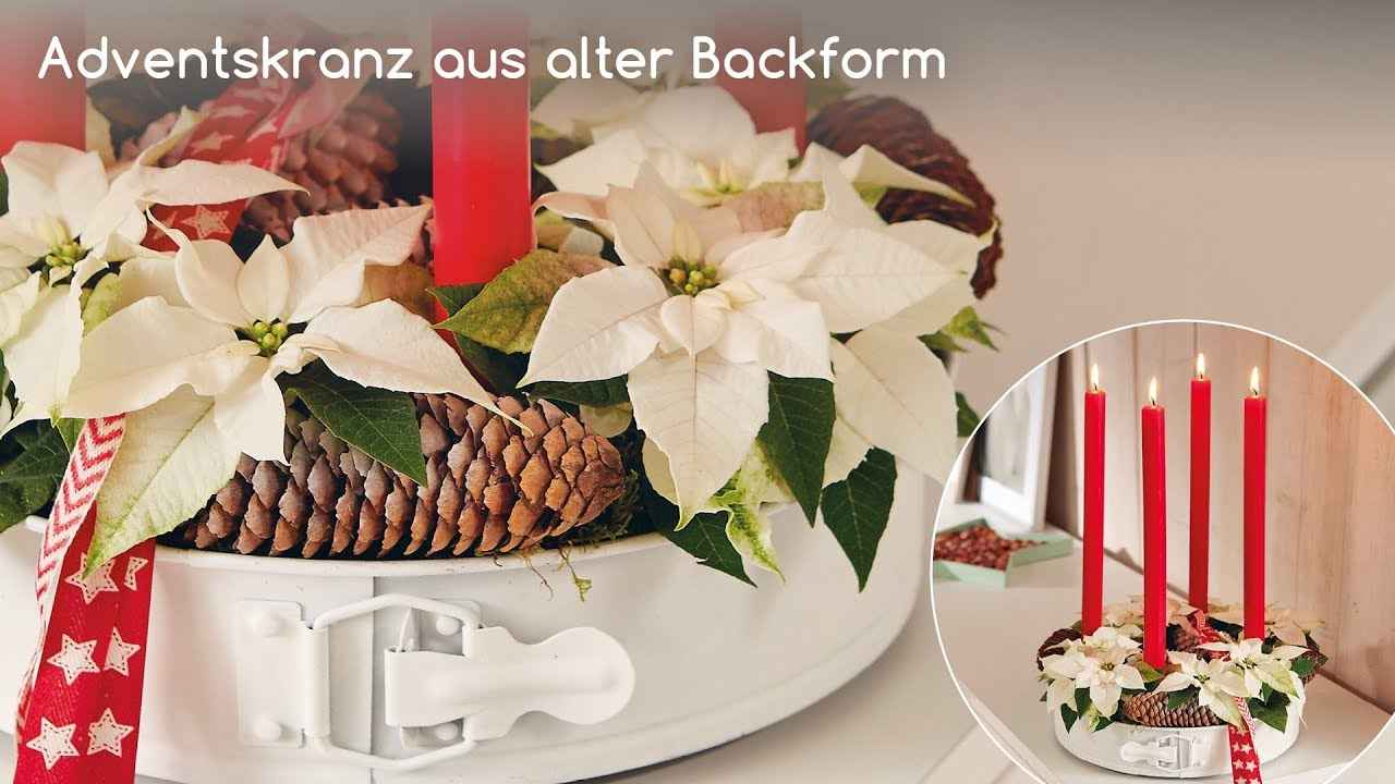 dekorationsideen f r zu hause weihnachtsstern adventskranz mit backform youtube. Black Bedroom Furniture Sets. Home Design Ideas