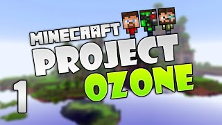 Project Ozone 2 - Minecraft HQM - 1 - Sky is the limit!