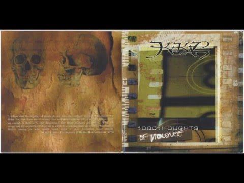 Kekal - 1000 Thoughts of Violence [Full Album]