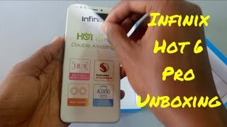Infinix Hot 6 Pro Unboxing |  infinix hot 6 pro unboxing video | infinix hot 6 pro unboxing and revi