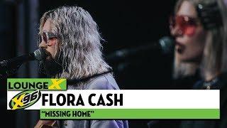 "Flora Cash ""Missing Home"" | X96 Lounge X"