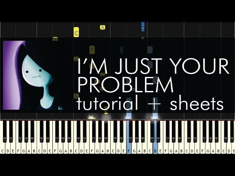 Adventure Time - I'm Just Your Problem - Piano Tutorial - Synthesia