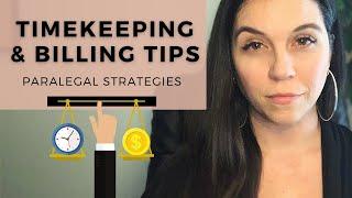 Paralegal Timekeeping & Billing Tips // Strategies for Beginners