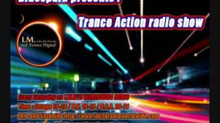 Dj  Bluespark  Trance  Action  ( Episode 179 )