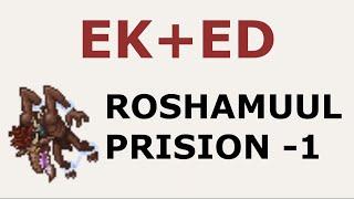 [TIBIA] COMO EU CAÇO - Roshamuul Prison (-1) EK+ED