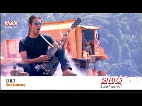 D.A.T -  Kera Sumbang (Official Music Video - HD)