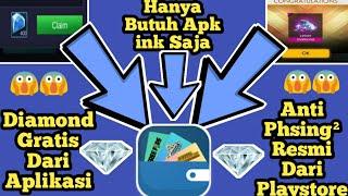 Diamonds Gratis Dari Apk No Hoax/Phising Apk resmi Di plasystore Buruan Garab
