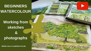 Watercolour landscape - working from reference photographs and sketchbook - PART 1