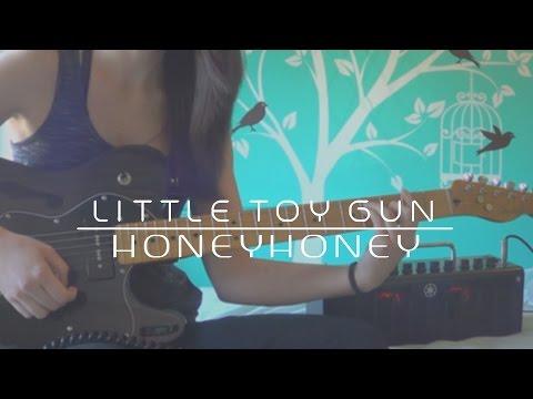 HoneyHoney - Little Toy Gun | Guitar Cover (#140)