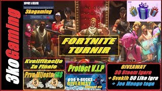 FORTNITE TOURNAMENT Protect v. I. P-Qualification-gifting-Giveaway every 100 Liky 1 Steam Game