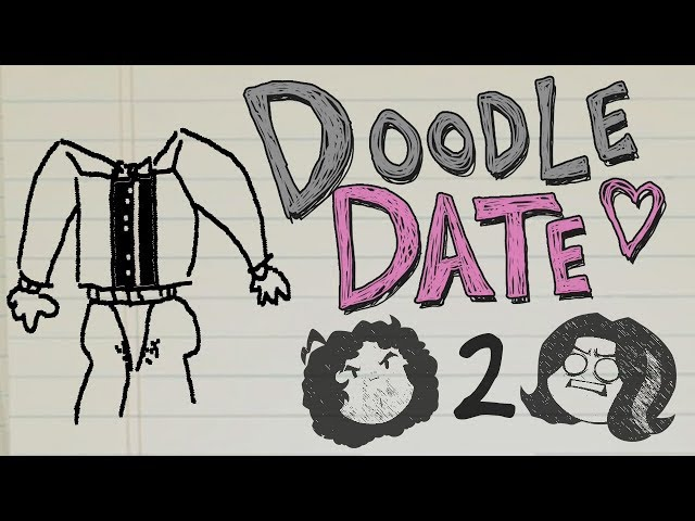 Doodle Date: Dan's First Kiss - PART 2 - Game Grumps