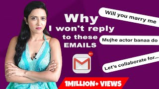 Types of EMAILS that I get from my viewers 🙈😈 | Garima's Good Life