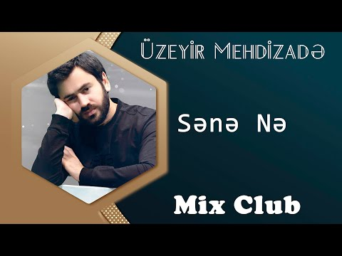 Uzeyir Mehdizade - Sene Ne ( Yep Yeni 2015...
