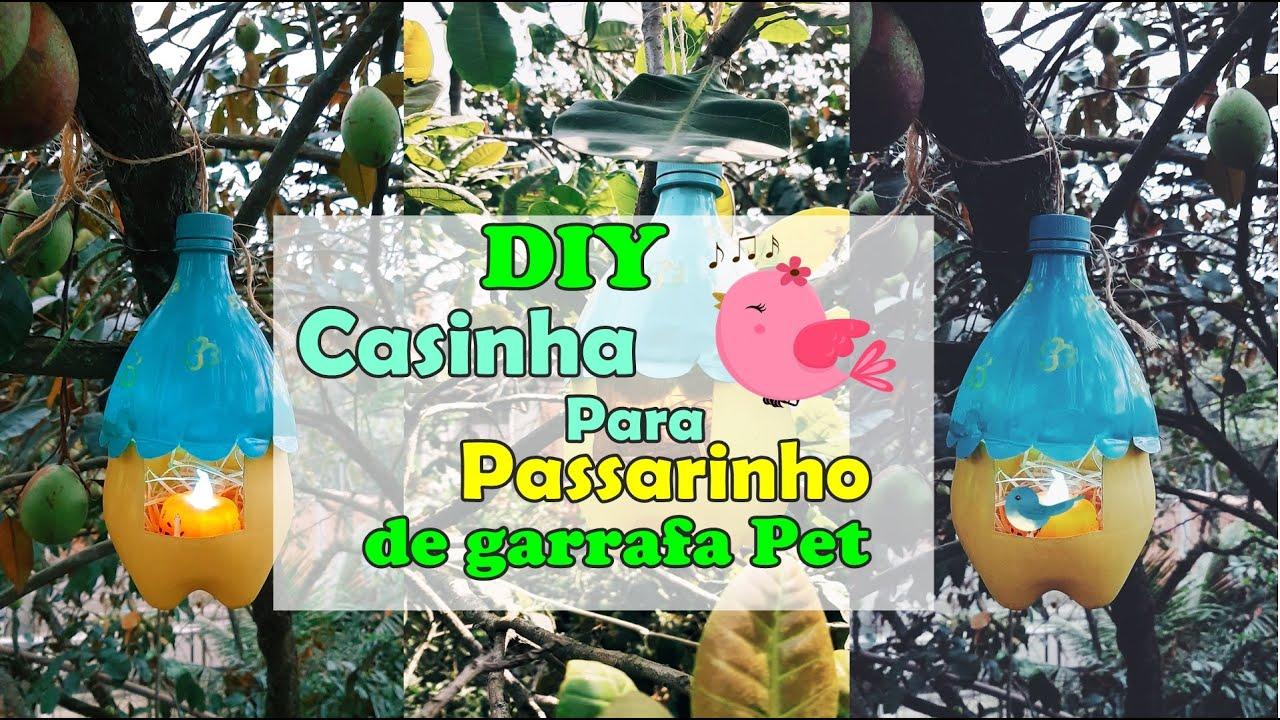 DIY Linda Casinha Para Passarinho de Garrafa Pet
