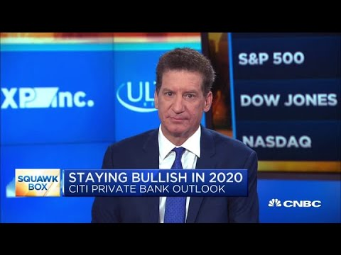 Why Citi Private Bank is staying bullish in 2020
