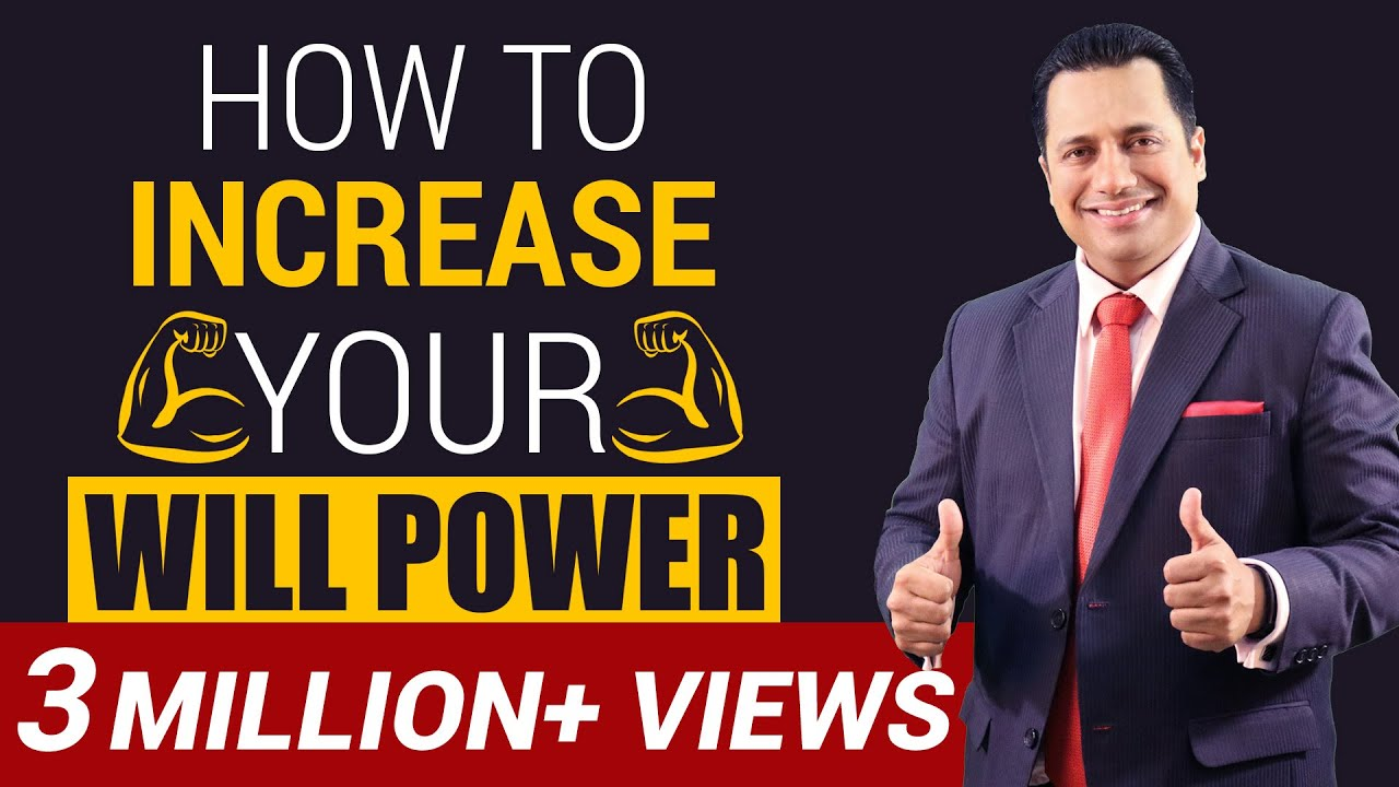 How To Increase Your Will Power | Motivational Video | Dr Vivek Bindra