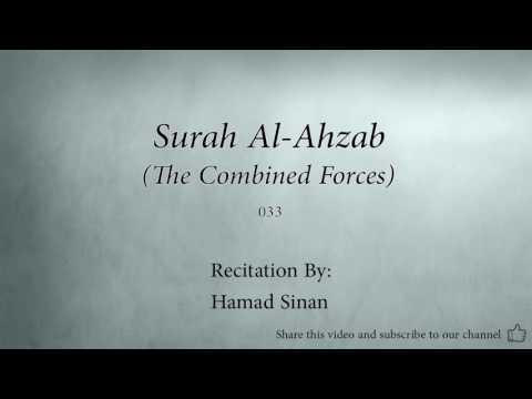 Surah Al Ahzab The Combined Forces   033   Hamad Sinan   Quran Audio