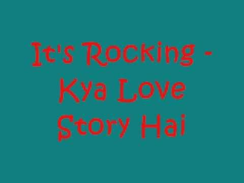 Its Rocking - Kya Love Story Hai