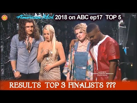 RESULTS TOP 3 American Idol 2018 Finalist REVEALED Who MADE IT ? American Idol 2018 TOP 3
