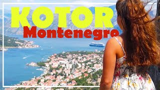 KOTOR Montenegro TOP things to do & See! 2019