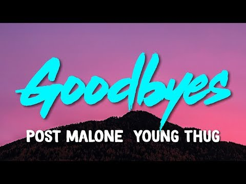 post-malone-–-goodbyes-(feat.-young-thug)-(lyrics)