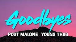 Post Malone – Goodbyes (feat. Young Thug) (Lyrics)