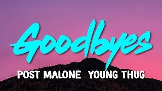 Post Malone – Goodbyes (feat. Young Thug) (Lyrics)