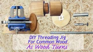 DIY Threading Jig For Common Wood