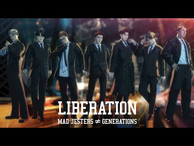 GENERATIONS from EXILE TRIBE / LIBERATION (Music Video)
