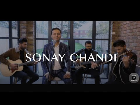 Sonay Chandi (Official Video) - Sound Of Worship - New Masihi Geet